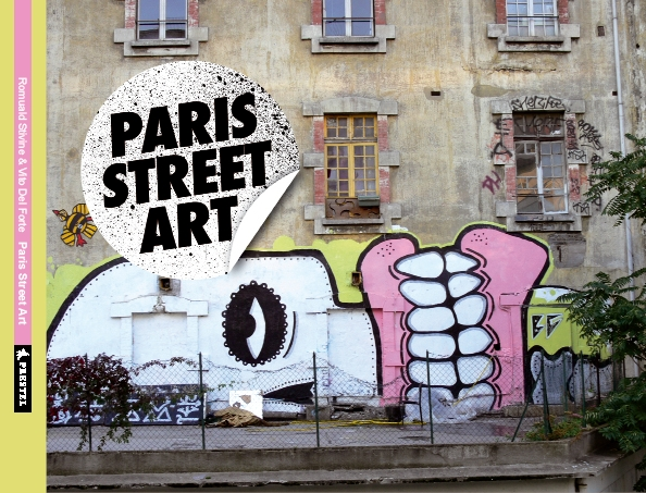 vitostreet paris street art book. Black Bedroom Furniture Sets. Home Design Ideas
