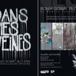 """Exposition """"Dans mes veines"""" [D.M.V] du 13/05 au 06/06"""