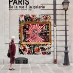 """Sortie aujourd'hui du livre """"Paris, de la rue à la galerie"""""""