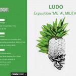 Ludo (Nature Revenge) :  Exposition MétalMilitia – du 14 septembre au 10 octobre 2012