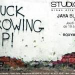 Expo: Jaya [Fuck Growing up]