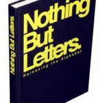 Nothing but letters – The book