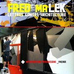 Exposition FRED MALEK [Lettes contre architecture]