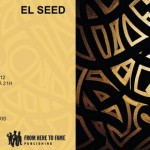 Exposition EL SEED – Galerie Itinerrance du 12/10 au 10/11/2012